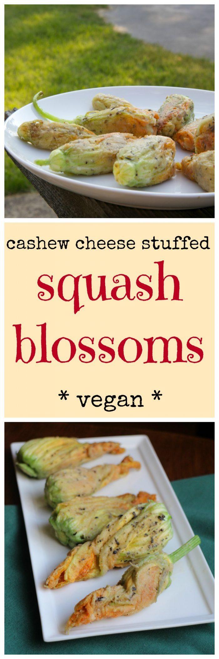 Fried cashew cheese stuffed squash blossoms. A decadent, vegan appetizer. Sure to impress!   cadryskitchen.com
