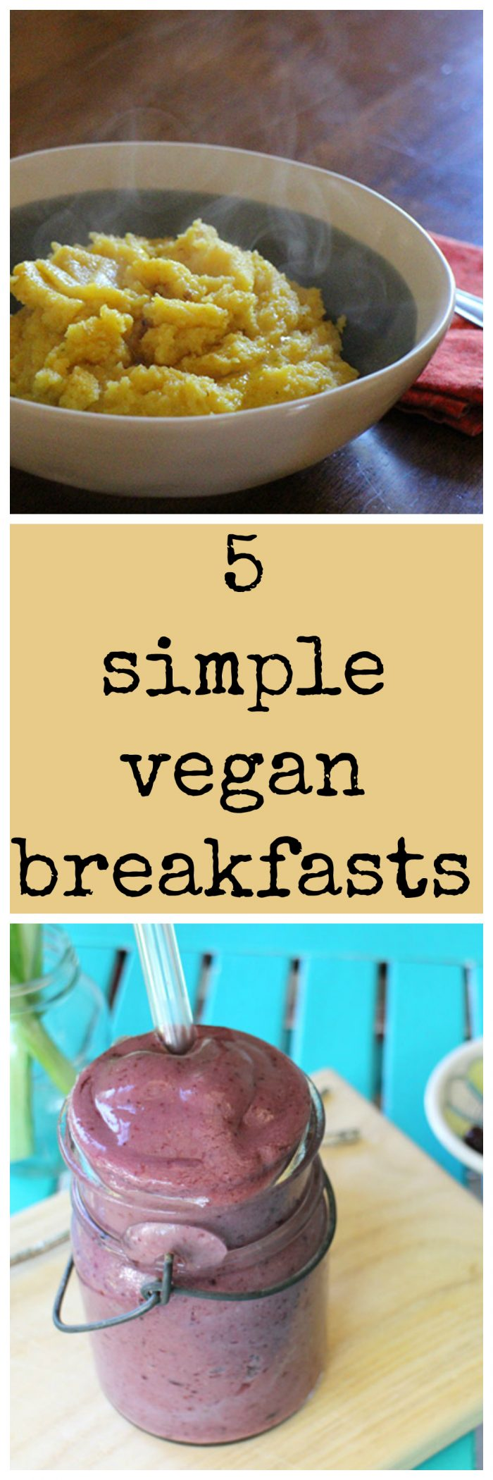 5 simple vegan breakfasts to start your day on the right foot | cadryskitchen.com