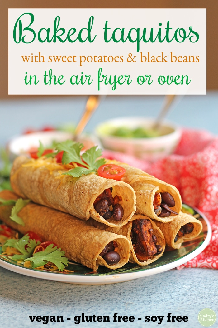 Baked taquitos stuffed with sweet potatoes & black beans. Cook them in the oven or air fryer. The crackling crunch of the corn tortilla exterior gives way to a smoky, spicy, sweet filling. Serve them with guacamole, salsa, or vegan cheese dip for dunking. Vegan, gluten-free, soy-free. #vegan #vegetarian #airfryer #taquitos #sweetpotatoes #beans #soyfree #glutenfree