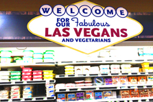"""Welcome for our fabulous Las Vegans and Vegetarians"" sign in Whole Foods."