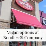 Text overlay: Vegan options at Noodles & Company. Exterior fast food restaurant.