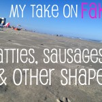 My Take on Fake:  Sausages & Other Shapes
