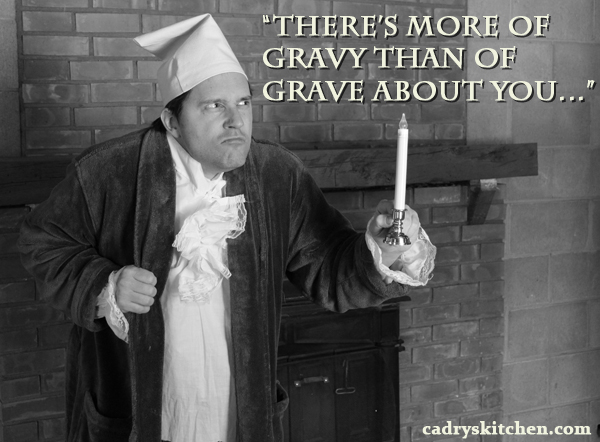 More of Gravy Than of Grave