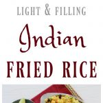 Light & filling Indian fried rice: A flavorful vegan main or side dish. Serve on its own or with your favorite curry.   cadryskitchen.com