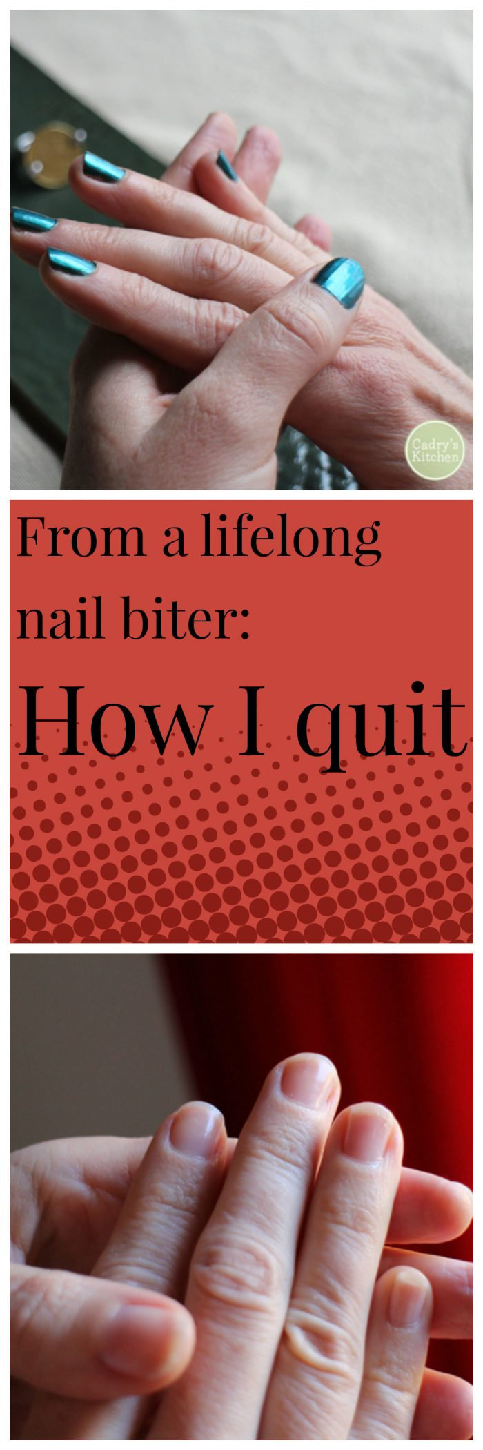 From a lifelong nail biter: Here's how I quit | cadryskitchen.com