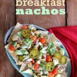 Text overlay: Breakfast nachos. Platter of nachos with red napkin.