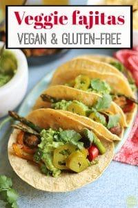 Text: Veggie fajitas. Vegan and gluten free. Vegan fajitas on platter with red napkin.