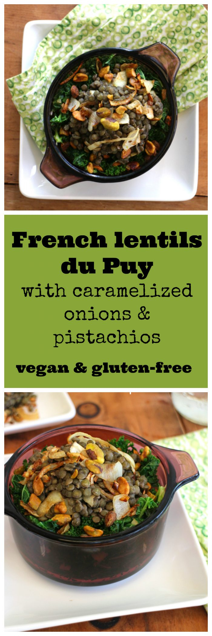 French lentils du Puy with caramelized onions & pistachios - vegan & gluten-free | cadryskitchen.com