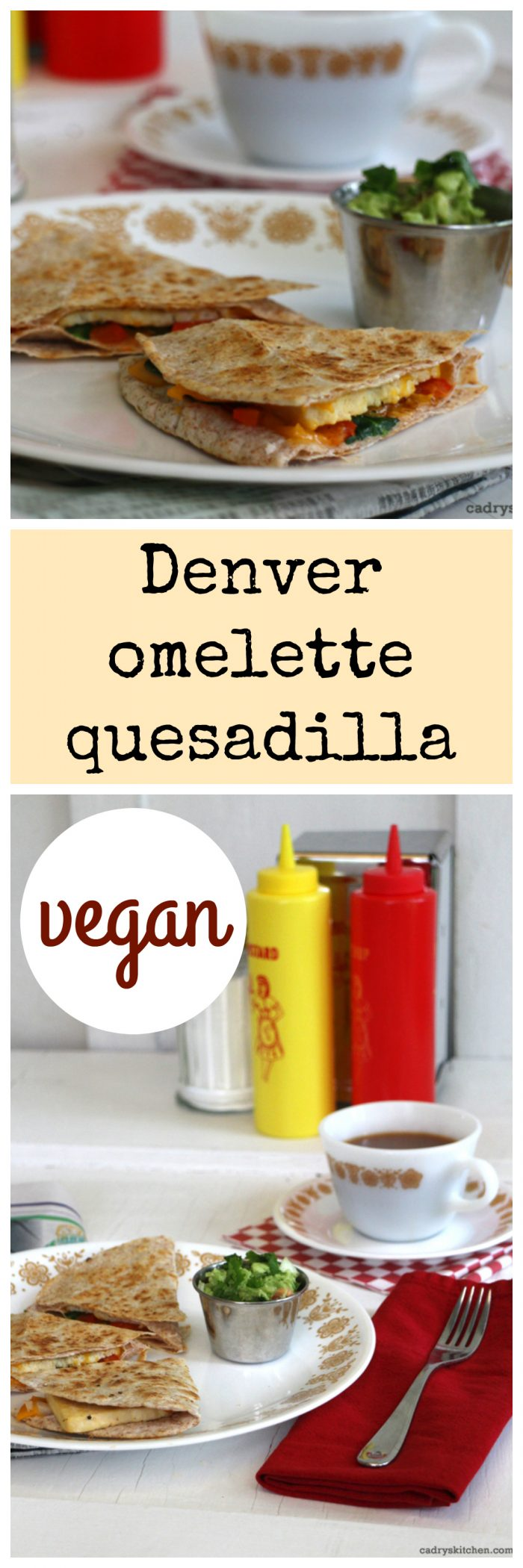 Denver omelette quesadilla: All of the flavors of a Denver omelette in a vegan quesadilla | cadryskitchen.com