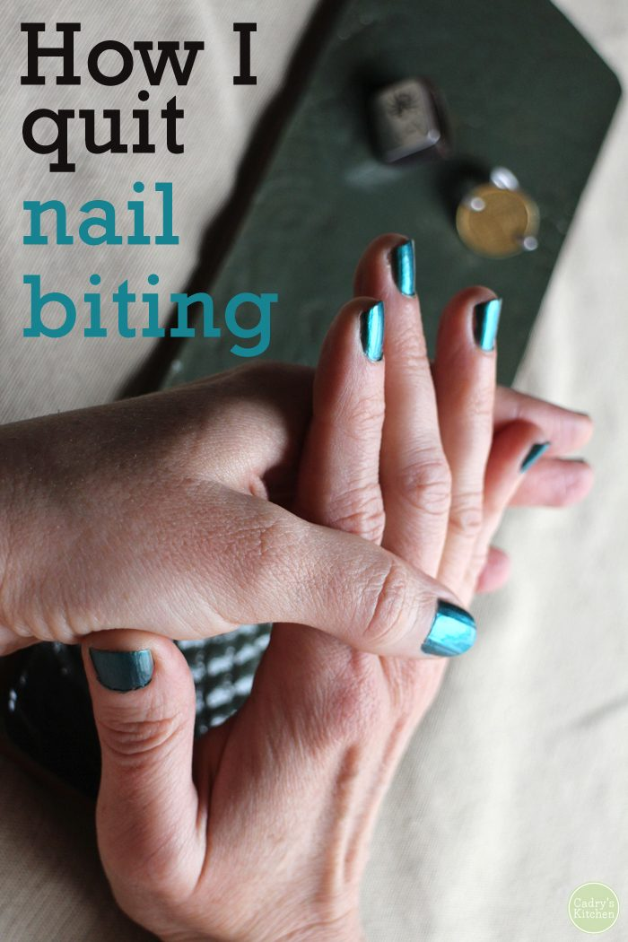 Hands holding each other. Text: How I quit nail biting.