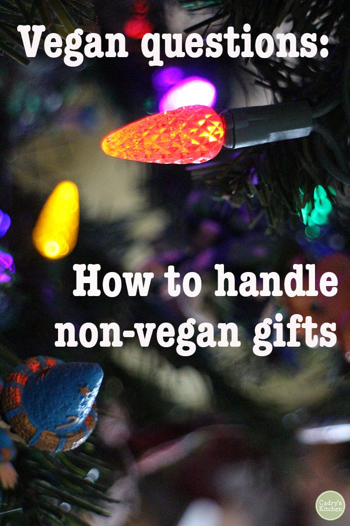 """Christmas lights + text """"How to handle non-vegan gifts."""""""