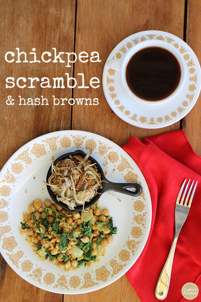 Text overlay: Chickpea scramble and hash browns. Plate with chickpeas and spinach plus coffee.