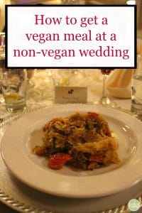 Text: How to get a vegan meal at a non-vegan wedding. Plate with spaghetti squash.