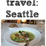 Things to see & do in Seattle on vacation + lots of vegan food   cadryskitchen.com
