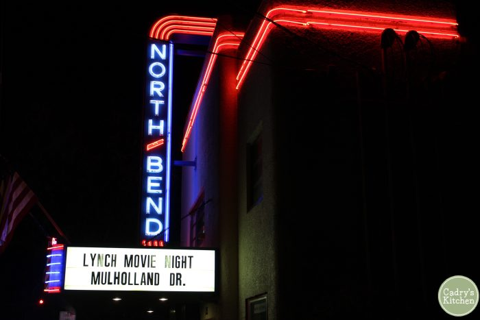 "North Bend Theatre marquee that says, ""Lynch Movie Night. Mulholland Drive."""