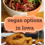 Vegan Iowa: Plant-based restaurant options across the state. Highlights from Des Moines, the Quad Cities, Iowa City, and more.   cadryskitchen.com