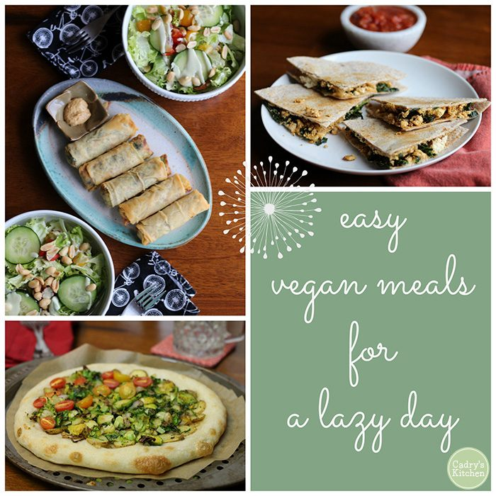Simple vegan meals for a lazy day. Collage of spring rolls, salad, pizza, and vegan quesadillas.