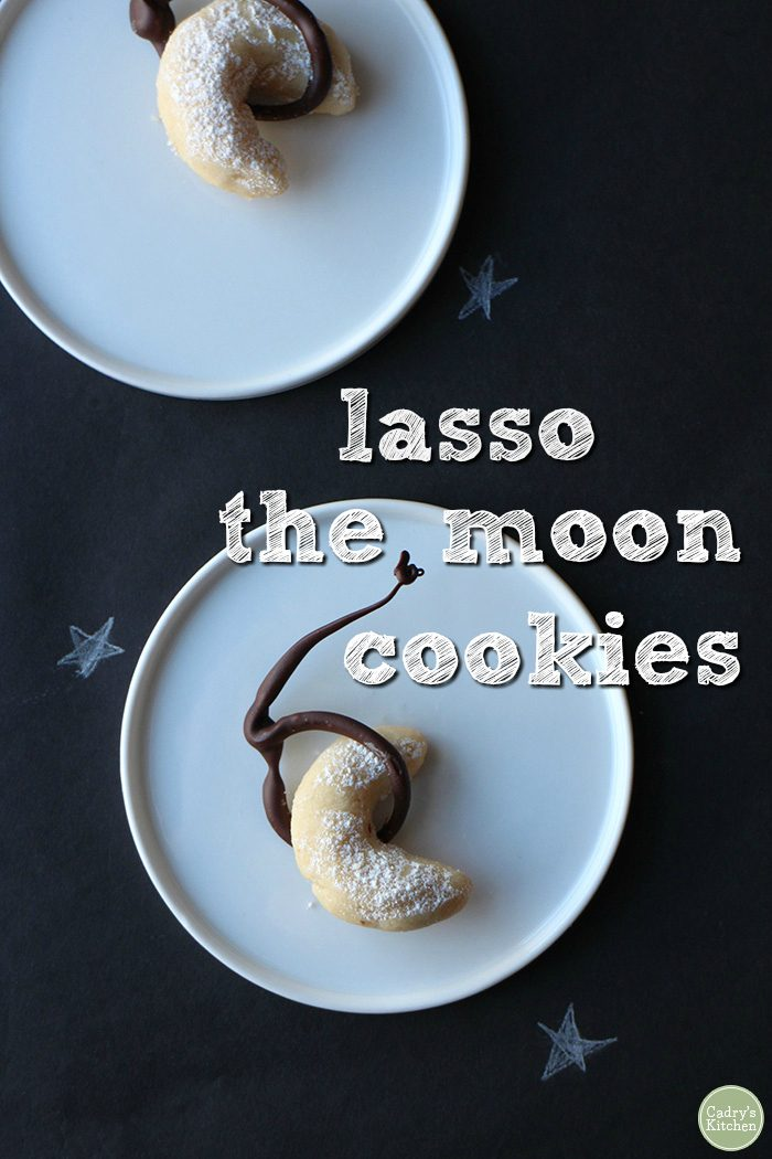 Text overlay: Lasso the moon cookies. Crescent cookies on plates.