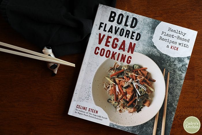 Bold Flavored Vegan Cooking cookbook by Celine Steen.