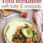 Text overlay: Tofu scramble with kale & avocado. Scramble on plate with avocado.