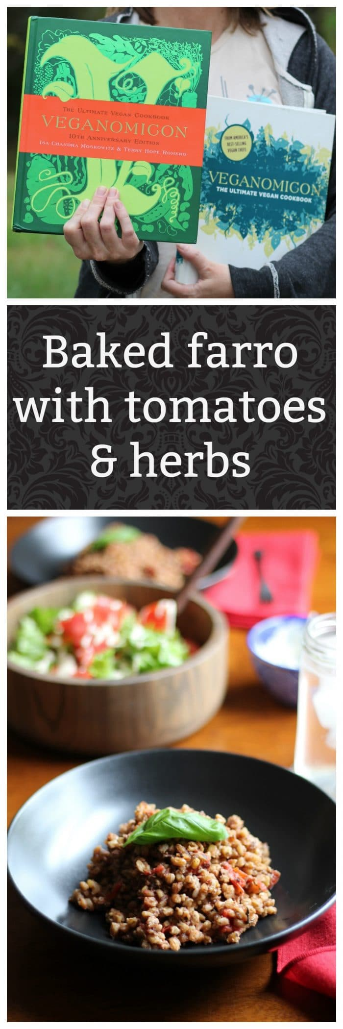 Baked farro in plate + Veganomicon cover.