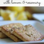 Text overlay: Baked tofu with lemon & rosemary. Baked tofu slabs on plate.