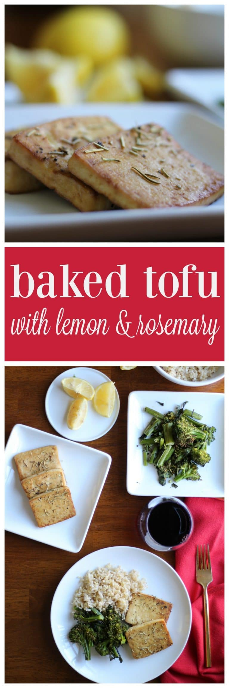 Overhead lemon rosemary tofu slices on plates with broccolini and brown rice. Plus text.