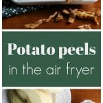 Air fried potato peels on plate with peeled potatoes, non-dairy cream cheese + text
