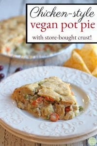 Text: Chicken-style vegan pot pie. With store-bought crust. Slice of vegan pot pie on white plate.