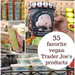 Text overlay: 35 favorite vegan Trader Joe's products. Collage with vegan grocery items.