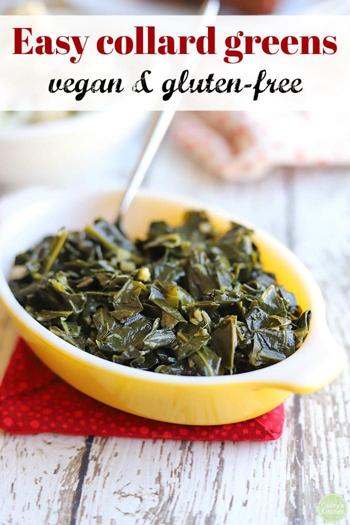 Text: Easy collard greens. Vegan & gluten-free. Greens in Pyrex dish on table.