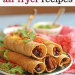 Text overlay: 30 vegan air fryer recipes. Taquitos on plate by napkin.